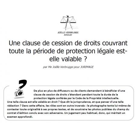 Une clause de cession de droits couvrant toute la période de protection légale est-elle valable ?