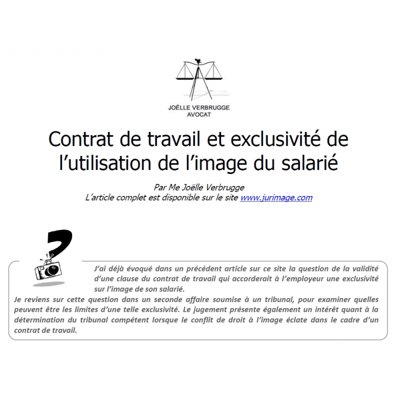 Validite Et Limites D Une Clause D Exclusivite De Droit A L Image