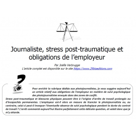 Journaliste, stress post-traumatique et obligations de l'employeur