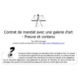 Contrat de mandat avec une galerie d'art - Preuve et contenu