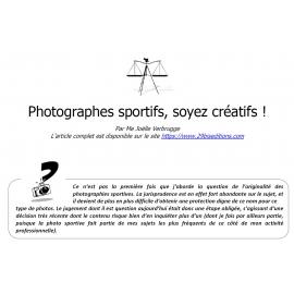 Photographes sportifs : soyez créatifs !