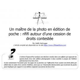 Un maître de la photo en édition de poche : rififi autour d'une cession de droits contestée