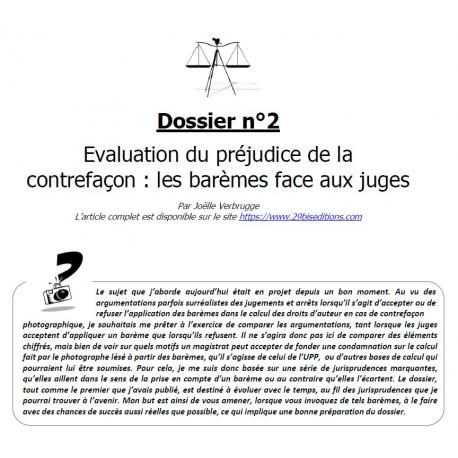 DOSSIER N°2 - Évaluation du préjudice de la contrefaçon : les barèmes face aux juges