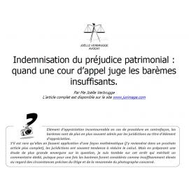 Indemnisation du préjudice patrimonial : quand une cour d'appel juge les barèmes insuffisants.