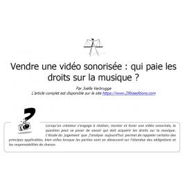 Vendre (ou commander) une vidéo sonorisée : qui paie les droits sur la musique ?