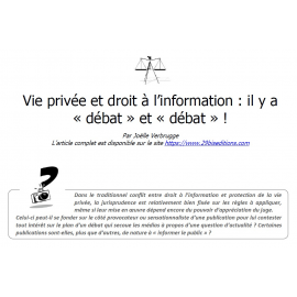 Vie privée et droit à l'information : il y a « débat » et « débat » !