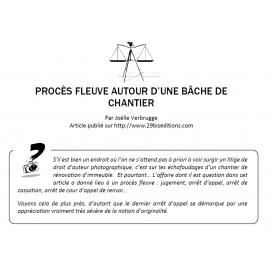 PROCÈS FLEUVE AUTOUR D'UNE BÂCHE DE CHANTIER