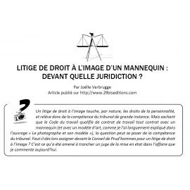 LITIGE DE DROIT À L'IMAGE D'UN MANNEQUIN : DEVANT QUELLE JURIDICTION ?