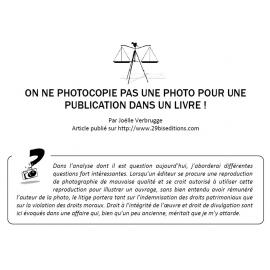ON NE PHOTOCOPIE PAS UNE PHOTO POUR UNE PUBLICATION DANS UN LIVRE !