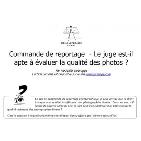 Commande de reportage - Le juge est-il apte à évaluer la qualité des photos ?