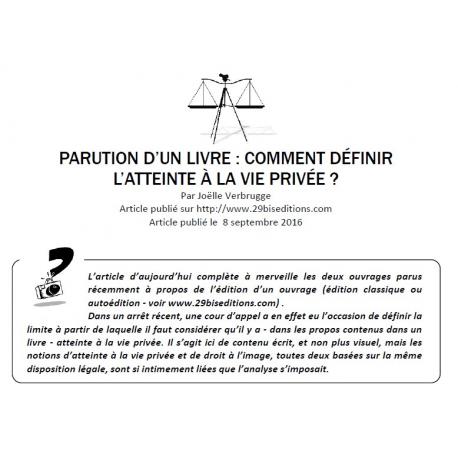 PARUTION D'UN LIVRE : COMMENT DÉFINIR L'ATTEINTE À LA VIE PRIVÉE ?