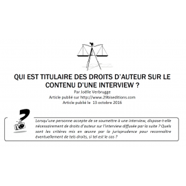 Qui est titulaire des droits d'auteur sur le contenu d'une interview ?