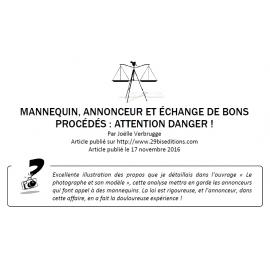 Mannequin, annonceur et échange de bons procédés : attention danger !