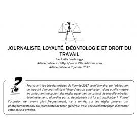 Journaliste, loyauté, déontologie et droit du travail