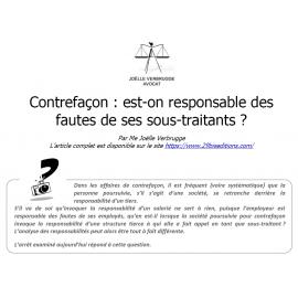 CONTREFAÇON : EST-ON RESPONSABLE DES FAUTES DE SES SOUS-TRAITANTS ?