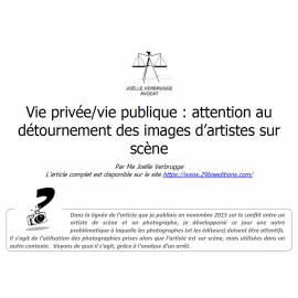 Vie privée/vie publique : attention au détournement des images d'artistes sur scène