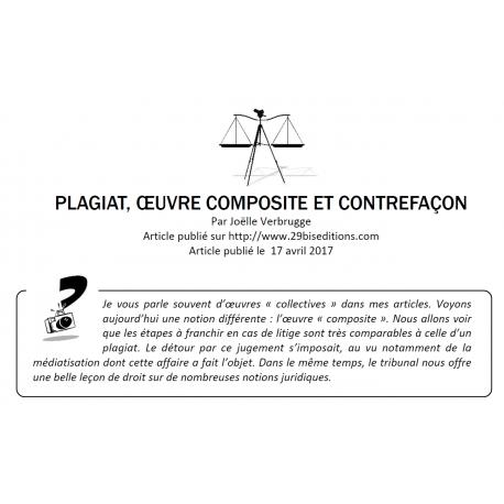 Plagiat, oeuvre composite et contrefaçon