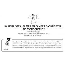 Journalistes : filmer en caméra cachée est-il une escroquerie ?