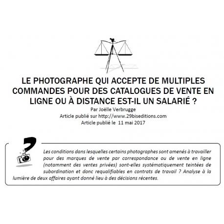 LE PHOTOGRAPHE QUI ACCEPTE DE MULTIPLES COMMANDES POUR DES CATALOGUES DE VENTE EN LIGNE OU À DISTANCE EST-IL UN SALARIÉ ?