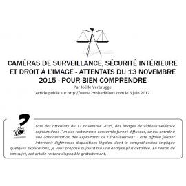 CAMÉRAS DE SURVEILLANCE, SÉCURITÉ INTÉRIEURE ET DROIT À L'IMAGE - ATTENTATS DU 13 NOVEMBRE 2015 - POUR BIEN COMPRENDRE