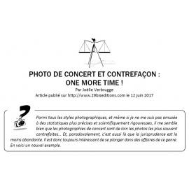 PHOTO DE CONCERT ET CONTREFAÇON : ONE MORE TIME !