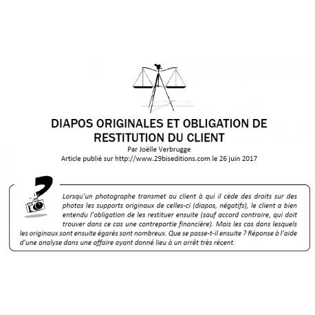 DIAPOS ORIGINALES ET OBLIGATION DE RESTITUTION DU CLIENT