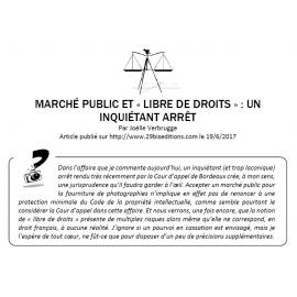 MARCHÉ PUBLIC ET LIBRE DE DROIT : UN INQUIÉTANT ARRÊT