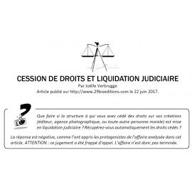 CESSION DE DROITS ET LIQUIDATION JUDICIAIRE