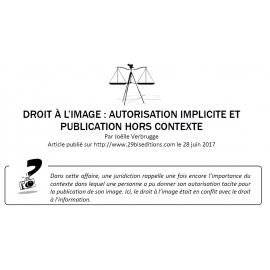 DROIT À L'IMAGE : AUTORISATION IMPLICITE ET PUBLICATION HORS CONTEXTE