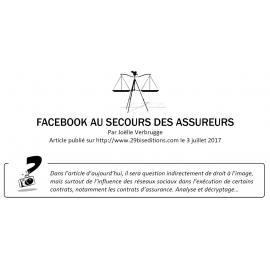 FACEBOOK ET LES RÉSEAUX SOCIAUX AU SECOURS DES ASSUREURS