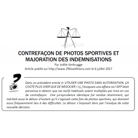 CONTREFACON DE PHOTOGRAPHIES SPORTIVES ET MAJORATION DES INDEMNISATIONS
