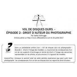 VOL DE DISQUE DUR - ÉPISODE 2 - LE DROIT D'AUTEUR DU PHOTOGRAPHE