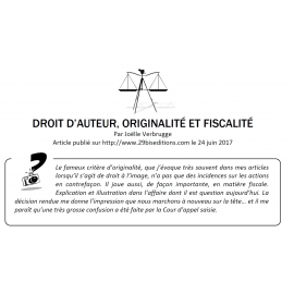 DROIT D'AUTEUR, ORIGINALITÉ ET FISCALITÉ
