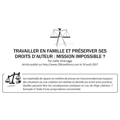 TRAVAILLER EN FAMILLE ET PRÉSERVER SES DROITS D'AUTEUR : MISSION IMPOSSIBLE ?