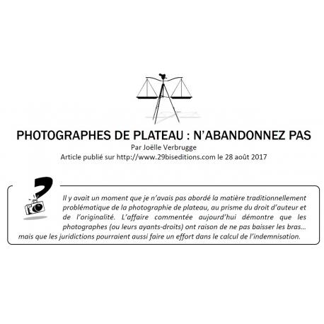 PHOTOGRAPHES DE PLATEAU : N'ABANDONNEZ PAS !