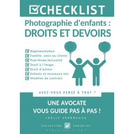 CHECKLIST Photographie d'enfants : droits et devoirs - Ebook