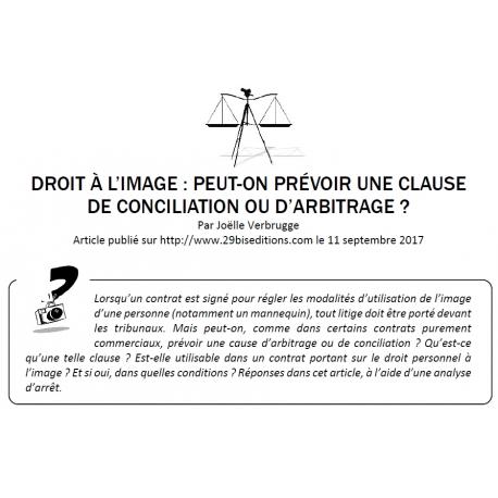 DROIT À L'IMAGE : PEUT-ON PRÉVOIR UNE CLAUSE DE CONCILIATION OU D'ARBITRAGE ?