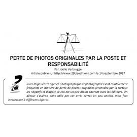 PERTE DE PHOTOS ORIGINALES PAR LA POSTE ET RESPONSABILITÉ