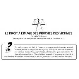 LE DROIT À L'IMAGE DES PROCHES DES VICTIMES