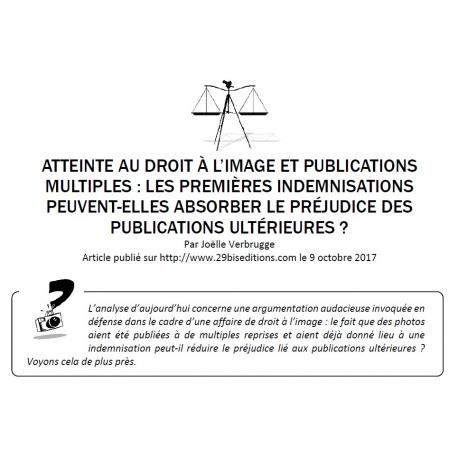 ATTEINTE AU DROIT À L'IMAGE ET PUBLICATIONS MULTIPLES
