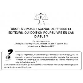 DROIT À L'IMAGE : AGENCE DE PRESSE ET ÉDITEURS, QUI DOIT-ON POURSUIVRE EN CAS D'ABUS ?