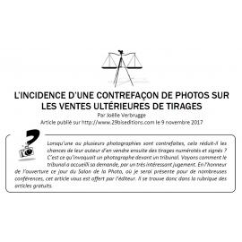L'INCIDENCE D'UNE CONTREFAÇON DE PHOTOS SUR LES VENTES ULTÉRIEURES DE TIRAGES