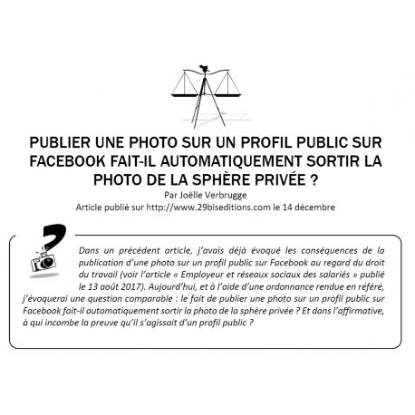 UNE PHOTO SUR UN PROFIL PRIVE DE RESEAU SOCIAL SORT-ELLE AUTOMATIQUEMENT DE LA SPHERE PRIVEE ?