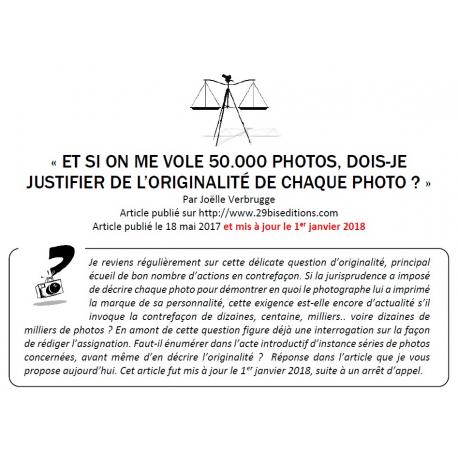 «ET SI ON ME VOLE 50.000 PHOTOS, DOIS-JE JUSTIFIER DE L'ORIGINALITÉ DE CHAQUE PHOTO ?»