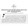 ORIGINALITÉ D'UNE CAPTURE D'ÉCRAN ISSUE D'UNE VIDÉO - SECONDE DÉCISION