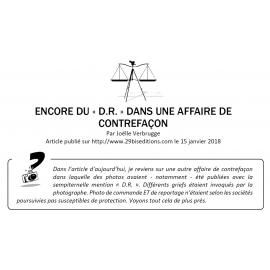 ENCORE DU «D.R.» DANS UNE AFFAIRE DE CONTREFAÇON