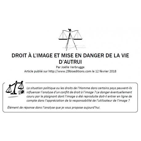 DROIT À L'IMAGE ET MISE EN DANGER DE LA VIE D'AUTRUI