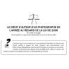 LE DROIT D'AUTEUR D'UN PHOTOGRAPHE DE L'ARMÉE AU REGARD DE LA LOI DE 2006