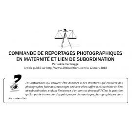 COMMANDE DE REPORTAGES PHOTOGRAPHIQUES EN MATERNITÉ ET LIEN DE SUBORDINATION