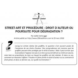 STREET-ART ET PROCÉDURE : DROIT D'AUTEUR OU POURSUITE POUR DÉGRADATION ?